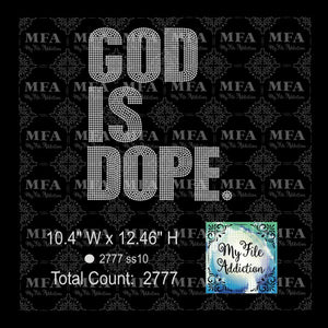 God Is Dope Rhinestone Digital Download File - My File Addiction