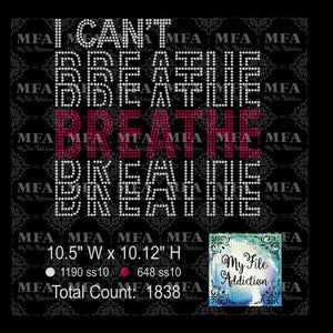 I Can't Breathe Stacked 2 Rhinestone Digital Download File - My File Addiction