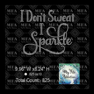 I Don't Sweat I Sparkle Rhinestone Digital Download File