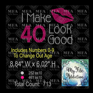 I make 30 40 50 60 70 Look Good  Rhinestone Digital Download File