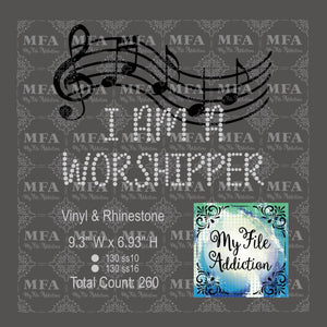 I Am A Worshipper Rhinestone & Vector Digital Download File - My File Addiction