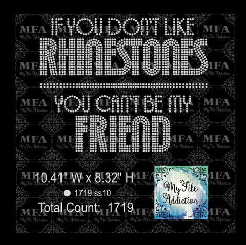 If You Don't Like Rhinestones Rhinestone Digital Download File - My File Addiction