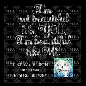 I'm Not Beautiful Like You Rhinestone Digital Download File