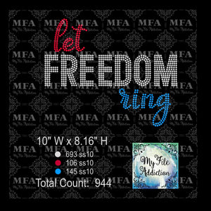 Let Freedom Ring Rhinestone Digital Download File - My File Addiction