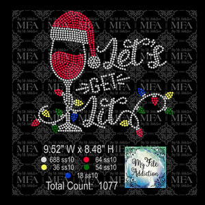 Let's Get Lit Wine Glass Rhinestone Digital Download File - My File Addiction