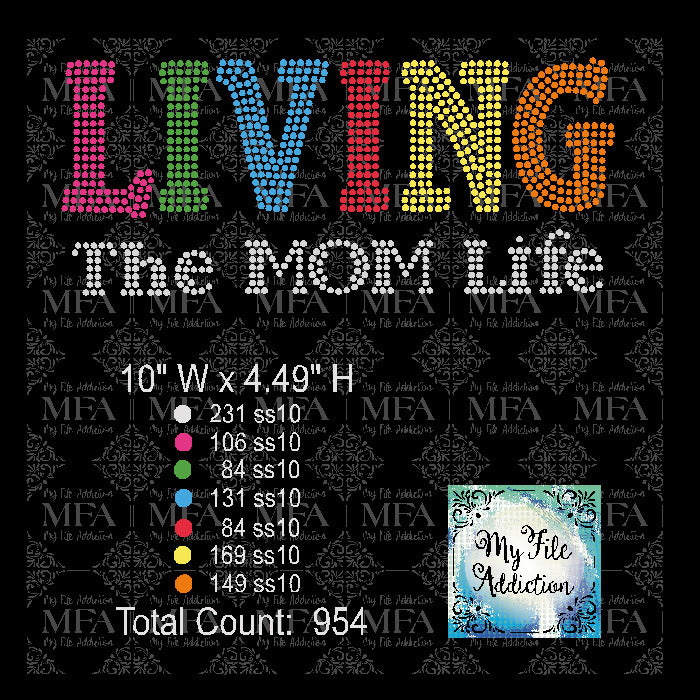 Living The Mom Life Multi Color Rhinestone Digital Download File - My File Addiction