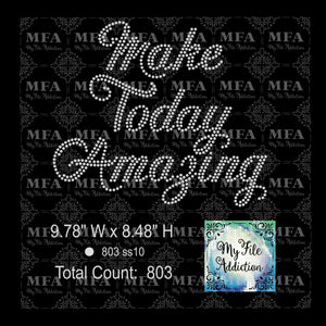 Make Today Amazing Rhinestone Digital Download File - My File Addiction