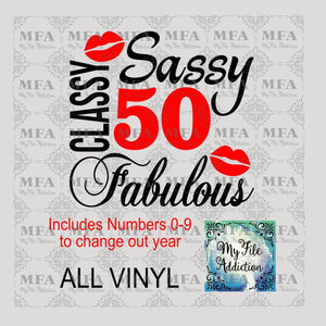 Sassy Classy Fabulous with Numbers Vector Digital Download File