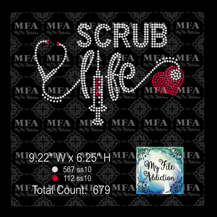 Scrub Life 4 Nurse Rhinestone Digital Download File - My File Addiction