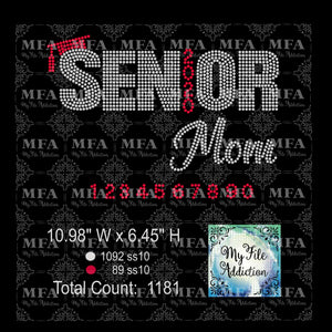Senior Mom with Year Includes Numbers 0-9 Rhinestone Digital Download File