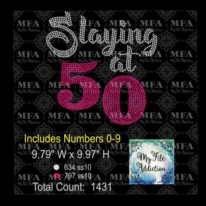 Slaying At with Numbers 0-9 Birthday 30 40 50 60 70 Rhinestone Digital Download File