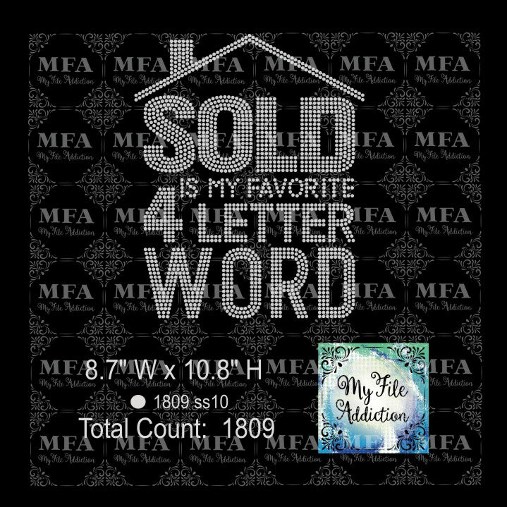Sold Is My Favorite 4 Letter Word 2 Realtor Real Estate Rhinestone Digital Download File - My File Addiction