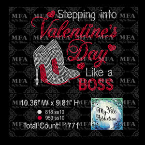 Stepping Into Valentine's Day Like A Boss Rhinestone Digital Download File