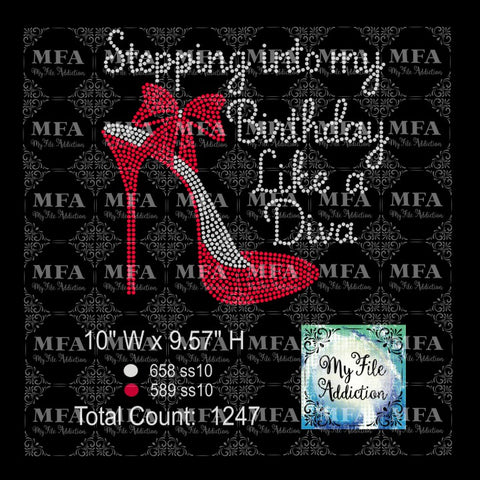 Stepping into my Birthday Like a Diva Rhinestone Digital Download File