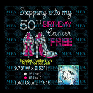 Stepping Into My Birthday Cancer Free Rhinestone Digital Download File - My File Addiction