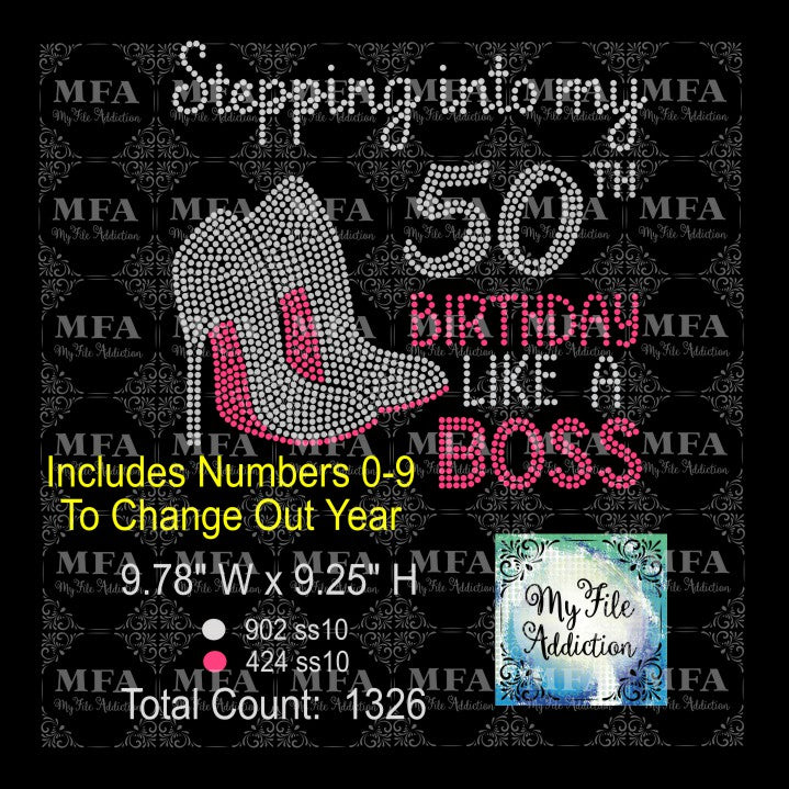 Stepping Into My Birthday Number Like A Boss 1 Rhinestone Digital Download File - My File Addiction