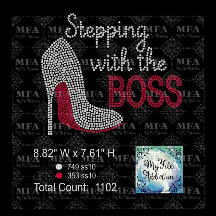 Stepping with the Boss Rhinestone Digital Download File - My File Addiction