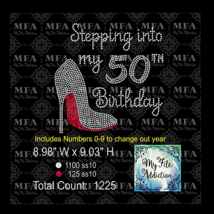 Stepping Into My Birthday Number Rhinestone Digital Download File - My File Addiction