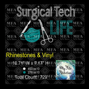 Surgical Tech Life Rhinestone & Vector Digital Download File - My File Addiction