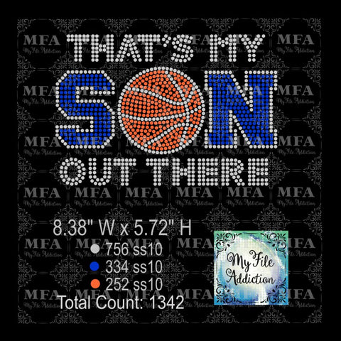 That's My Son Basketball Rhinestone Digital Download File - My File Addiction