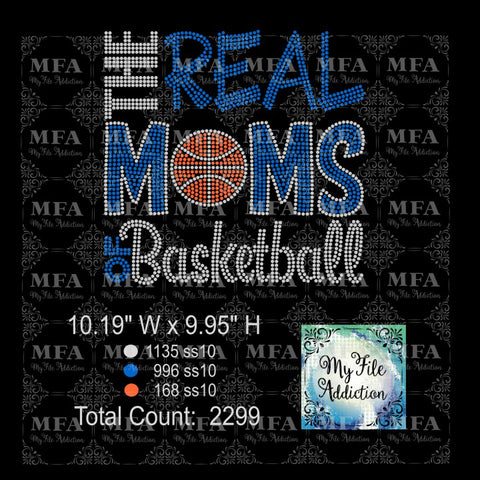 The Real Moms of Basketball Rhinestone Digital Download File - My File Addiction