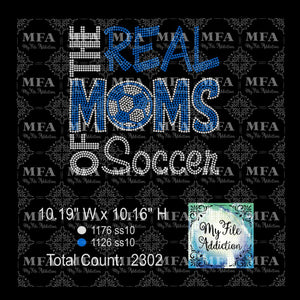 The Real Moms of Soccer Rhinestone Digital Download File - My File Addiction