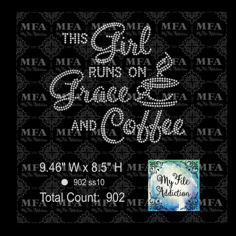 This Girl Runs On Grace And Coffee Rhinestone Digital Download File