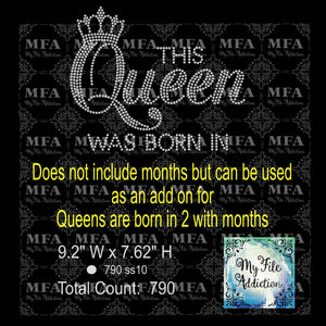 This Queen Was Born In 2 Add On Rhinestone Digital Download File - My File Addiction