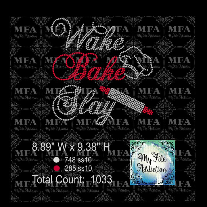 Wake Bake Slay Rhinestone Digital Download File - My File Addiction