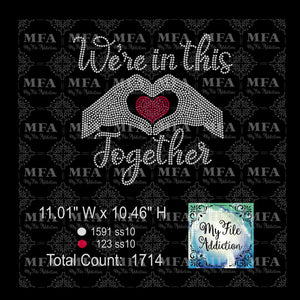 We're in this Together Rhinestone Digital Download File - My File Addiction