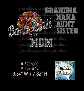 Basketball Mom, Nana, Grandma, Aunt, Sister Rhinestone Digital Download File - My File Addiction