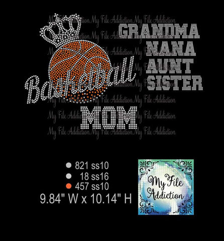 Basketball with Crown Mom, Nana, Grandma Rhinestone Digital Download File - My File Addiction