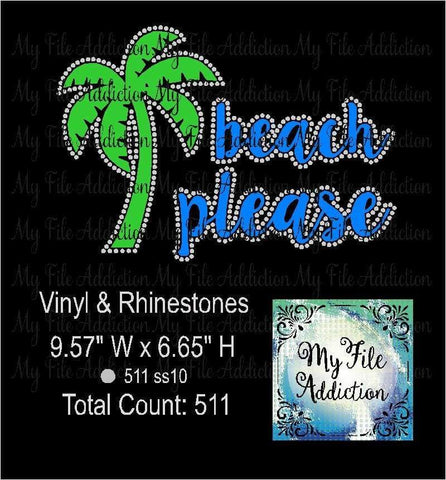 Beach Please Rhinestone & Vector Digital Download File - My File Addiction