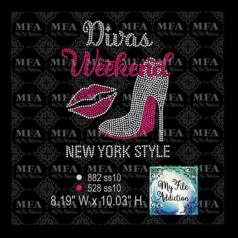 Divas Weekend New York Style Rhinestone Digital Download File - My File Addiction