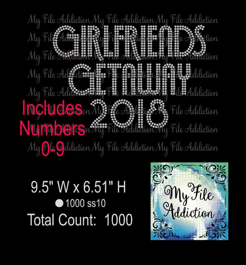Girlfriends Getaway with Numbers 0-9 Rhinestone Digital Download File - My File Addiction
