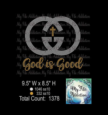 God Is Good 2 Rhinestone Digital Download File - My File Addiction