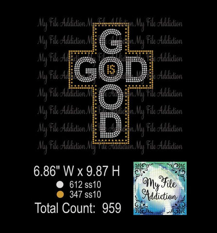 God Is Good Cross Rhinestone Digital Download File - My File Addiction