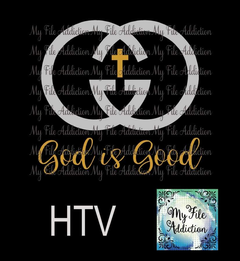 God is Good Vector Digital Download File - My File Addiction