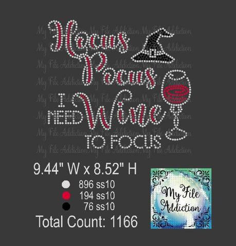 Hocus Pocus I Need Wine To Focus Rhinestone Digital Download File - My File Addiction