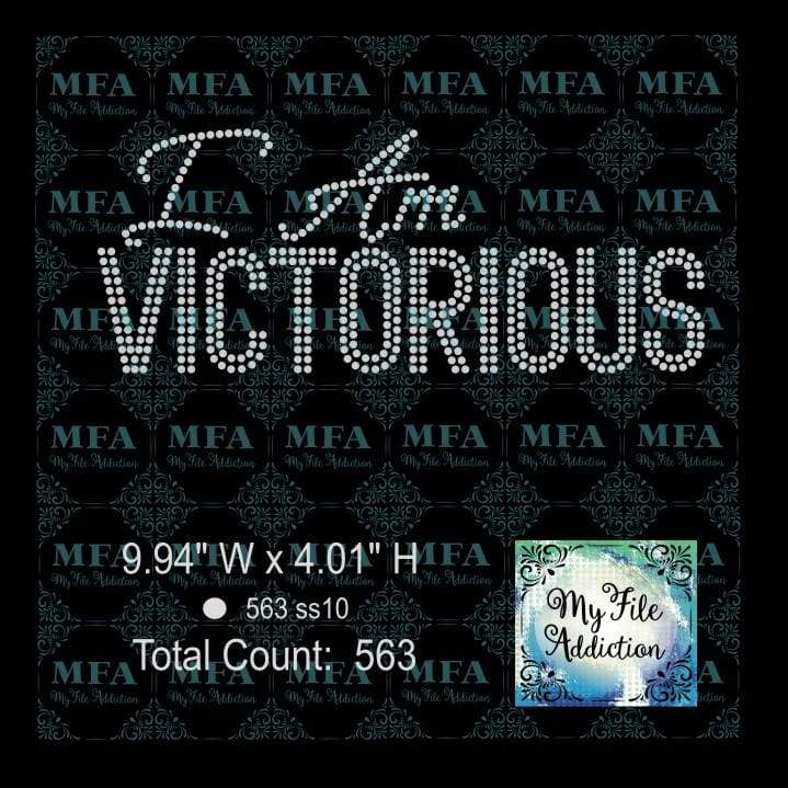 I Am Victorious Rhinestone Digital Download File - My File Addiction