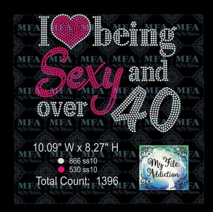 I Love Being Sexy and over 40 Rhinestone Digital Download File - My File Addiction