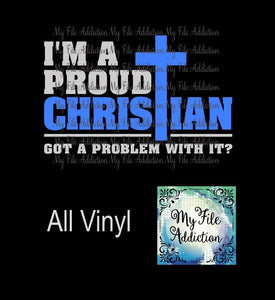 I'm A Proud Christian Vector Digital Download File - My File Addiction