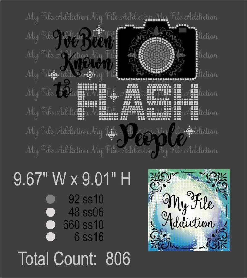 I've Been Known To Flash People Decorative Rhinestone & Vector Digital Download File - My File Addiction