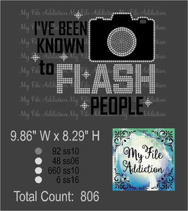 I've Been Known To Flash People Plain Rhinestone & Vector Digital Download File - My File Addiction