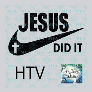 Jesus Did It Vinyl Vector Digital Download File - My File Addiction