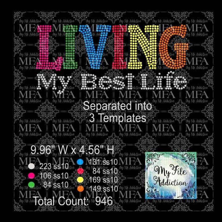 Living My Best Life Multi Color Rhinestone Digital Download File - My File Addiction