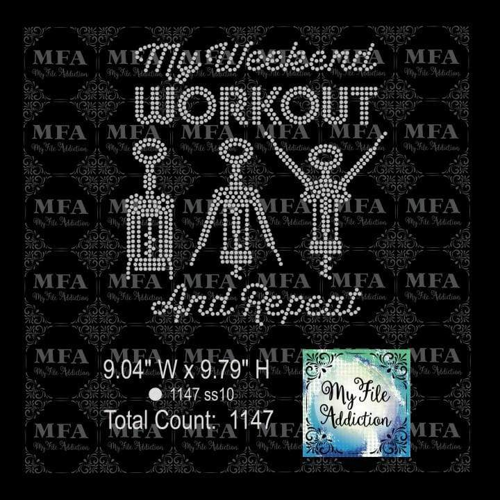 My Weekend Workout Wine Rhinestone Digital Download File - My File Addiction