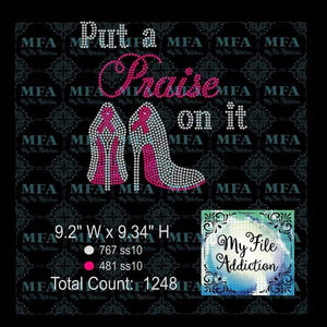 Put a Praise on it Cancer Awareness Rhinestone Digital Download File - My File Addiction