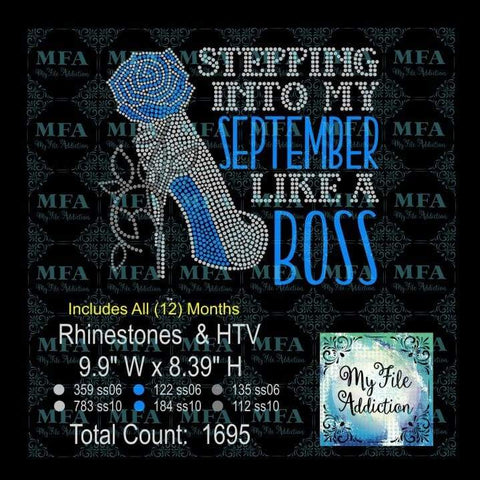 Stepping Into My Birthday Month Rhinestone & Vector Digital Download File - My File Addiction