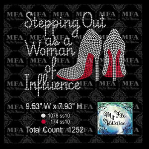 Stepping Out as a Woman of Influence Rhinestone Digital Download File - My File Addiction